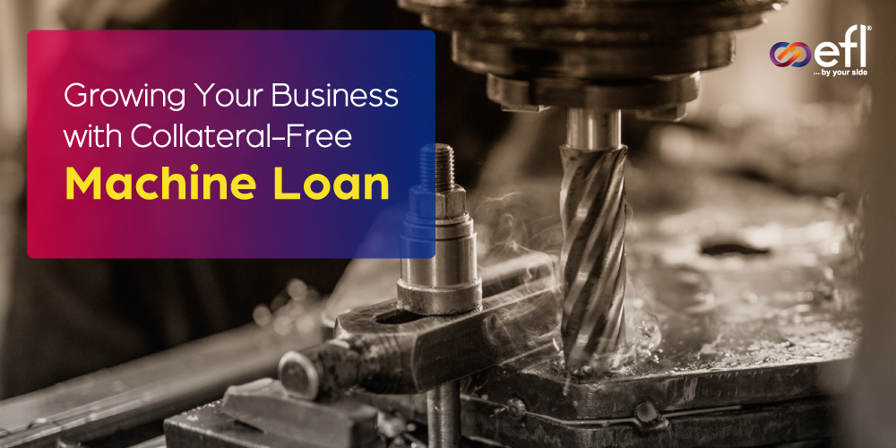 Growing-Your-Business-with-Collateral-Free-Machine-Loan_banner